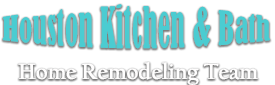 Houston Kitchen & Bath Home Remodeling Team